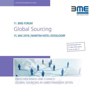 """11. BME-Forum Global Sourcing: """"Zwischen Risiko und Chance: Global Sourcing in unbeständigen Zeiten"""""""