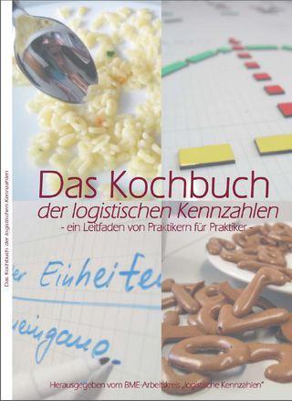 Das Kochbuch der Logistischen Kennzahlen