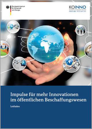 Leitfaden Impulse für Innovationen im öffentlichen Beschaffungswesen
