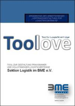 BME-Leitfaden Toollove: Arbeitshilfe zur Gestaltung logistischer Verträge