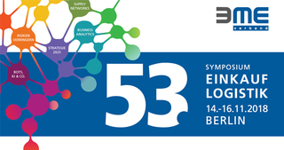 53. BME-Symposium Einkauf und Logistik - 14. - 16.11.2018 in Berlin : 53. Symposium Einkauf und Logistik
